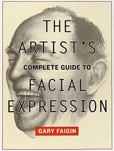 The Artist's Complete Guide to Facial Expression by Gary Faigin http://www.amazon.com/dp/0823004325/ref=cm_sw_r_pi_dp_2doYwb1H0PMT4