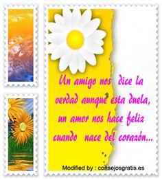 mensajes de texto de amistad,palabras de amistad: http://www.consejosgratis.es/lindos-mensajes-sobre-el-amor-y-la-amistad/