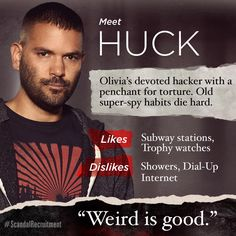 #ScandalRecruitment Reason 23: You won't be able to get enough Huck. You'll be terrified of him and want to give him a hug all at the same time.