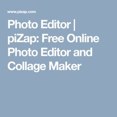 Photo Editor   piZap: Free Online Photo Editor and Collage Maker