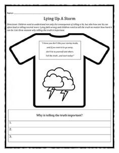 "I do this activity with students who have a hard time telling the truth after we read, ""Lying Up A Storm"" by Julia Cook."