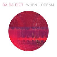 """Ra Ra Riot """"When I Dream"""" by Barsuk Records on SoundCloud"""