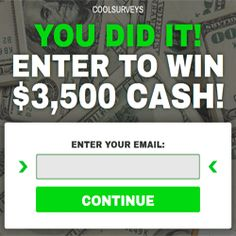 $3,500 Cash Sweepstakes Could Be Yours - Wow! CoolSurveys is organizing a sweepstakes and is giving away the chance to win $3,500 CASH by taking a survey. That's a huge sum of money! The sign up process will likely take you a few minutes to complete. If you're interested to join this competition, you can sign up here. Good luck!