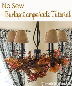 No sew burlap lampshade. Perfect for fall and Christmas decorations!