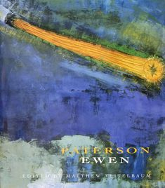 Cover of Paterson Ewen, the book accompanying the 1996 exhibition at the Art Gallery of Ontario, Toronto. Art Gallery Of Ontario, Canadian Artists, Printmaking, Landscape Paintings, The Book, Book Art, Toronto, Cover, Books