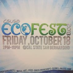 EcoFest 2013 is two days away! Who's ready to spin the prize wheel and win some free stuff?? #csusb #csusbsmsu #csusbecofest #free #sustainability #ecofriendly