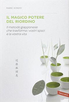Il magico potere del riordino. Il metodo giapponese che trasforma i vostri spazi e la vostra vita di Marie Kondo http://www.amazon.it/dp/8867315196/ref=cm_sw_r_pi_dp_574yvb0WG598S