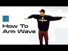 ARM WAVE TUTORIAL | How To Dance: Waving w/ Matt Steffanina - YouTube