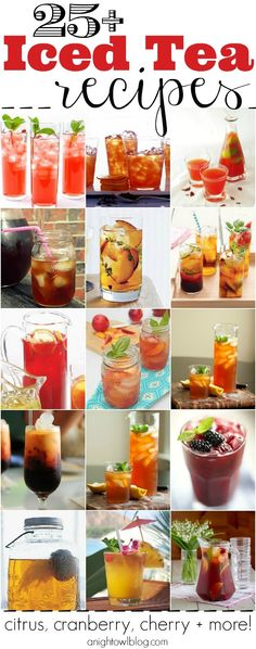 25 Iced Tea Recipes - Citrus, Cranberry, Cherry and More! - Leave a couple different kinds on the table. 25 Iced Tea Recipes - Citrus, Cranberry, Cherry and MORE! Party Drinks, Cocktail Drinks, Fun Drinks, Cold Drinks, Healthy Drinks, Beverages, Tea Party, Cocktails, Ice Tea Drinks