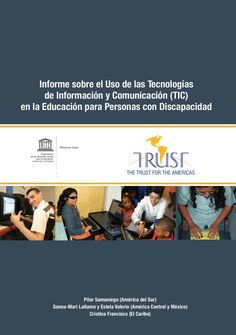 informe-tics-y-discapacidad-unesco by Web Master Bicentenario via Slideshare
