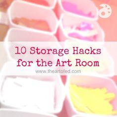 10 Storage Hacks for the Art Room