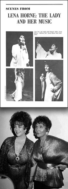 1981: Elizabeth Taylor backstage with Lena Horne at Broadway's Nederlander Theatre where Lena's show, Lena Horne: The Lady and Her Music, was originally booked for a four-week engagement. The show, an instant success, was extended for a full year, and won for Horne a special Tony® Award and two Grammy® Awards for the cast recording.