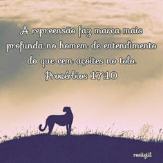 #Provérbios #Sabedoria #Repreensão #Obediência   #DeusCorrigeOFilhoQueAma #OSábioAmaARepreensão  #DeusFiel #rosiigiil