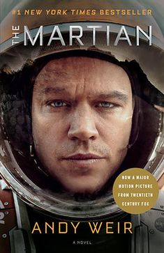 'The Martian' is a funny, harrowing and science-filled book about a man who has to survive alone on Mars