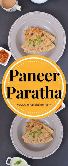 Paneer Paratha - Whole wheat flour flat breads stuffed with Indian cottage cheese. #paratha #flatbread #cheese #cottagecheese #breakfast #dinner #lunch #recipes #yummy