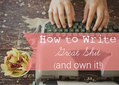 Be A Blogger Series: How to Write Great Blog Posts - ohksocialmedia