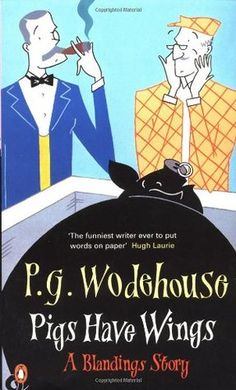 "Pigs Have Wings (Blandings Castle, #8)...recommended Leela...""extremely funny, many plot twists."""
