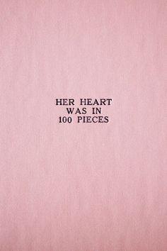 su corazón estaba en 100 pedazos