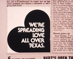 We're spreading LUV, all over Texas.  One of our early print ads.