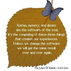 Law Of Karma, Simple Reminders, Let It Be