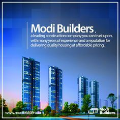For a peaceful stay and happy life, we need a healthy home. To have one good place for you contact Modi Builders. Visit Us: http://www.modibuilders.com/