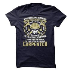 Awesome Tee Carpenter Limited Edition  T-Shirts