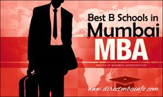 Best B-Schools in Mumbai for Admission to MBA Program and other Management…