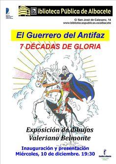 """#actividadesbiblioteca  """"El Guerrero del Antifaz. 7 décadas de gloria"""". Exposición de dibujos de Valeriano Belmonte."""