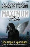 Buy The Angel Experiment (Maximum Ride by James Patterson at Mighty Ape NZ. Max Ride and her five friends grew up in a science lab/prison called the School. They were created as an experiment. An experiment where they ended up. Maximum Ride, Julian Jackson, John Spencer, Five Friends, James Patterson, Tk Maxx, Experiment, Thriller, Science Fiction
