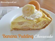 The Country Cook: Banana Pudding Cheesecake    Oh, wow!  Two of my favorite desserts got married and had a baby!