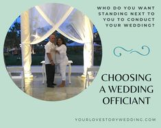 Who do you want standing next to you conducting your wedding?