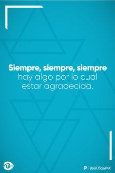 🙇 Siempre, siempre, siempre hay algo por lo cual estar agradecido 💙💙⭐️📞01 249 426 1661 📞01 249 422 4217 💧 #TipsSaludables #AguaBela #ViveHoy #AguaEmbotellada #AguaPurificada #FrasesMotivadoras #MotivacionAlDia #MotivacionEnLine #CrecimientoPersonal #Vida #Metas #Sueños #Inspiracion #Tecamachalco #Puebla Live Life Happy, Motivational Phrases, Good Vibes, Namaste, Grateful, Poster Prints, Sad, Mindfulness, Positivity