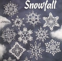 Snowflakes Crochet Patterns Snowfall 12 Designs