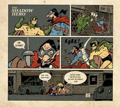 Gene Luen Yang and Sonny Liew's Origin For 'The Shadow Hero' Comic News, Asian American, In This Moment, Superhero, The Originals, Reading, Reading Books