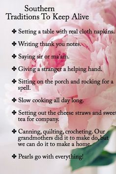 Southern Traditions to keep alive. I do them all! Except the pearls... i need to get me a good strand one of these days!