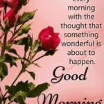 Good morning wishes - Wake up every morning with. | Quoteshwar.com Cute Good Morning Messages, Good Morning Sweetheart Quotes, Good Morning Wishes Friends, Good Morning Image Quotes, Good Morning Images Flowers, Morning Quotes Images, Good Morning Beautiful Quotes, Good Morning Prayer, Morning Inspirational Quotes