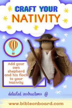 Craft your nativity with a shepherd to make with peg doll. The first of many characters of the Nativity The Shepherd, Bible Crafts, Nativity, Characters, Doll, Activities, Board, How To Make, The Nativity
