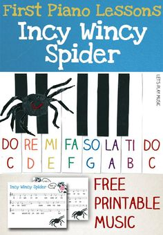 Piano Lessons For Kids Easy Beginner's Incy Wincy Spider - free printable Sheet Music with free lesson - Let's Play Music - Incy Wincy Spider Easy Piano music - free sheet music with simple step by step lesson for young beginners. Piano Lessons For Kids, Kids Piano, Easy Piano, Lets Play Music, Music For Kids, Free Printable Sheet Music, Easy Sheet Music, Do Re Mi, Preschool Music