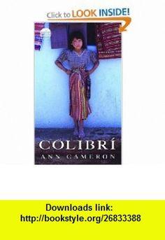 Colibri (Readers Circle) (9780440420521) Ann Cameron , ISBN-10: 0440420520  , ISBN-13: 978-0440420521 ,  , tutorials , pdf , ebook , torrent , downloads , rapidshare , filesonic , hotfile , megaupload , fileserve