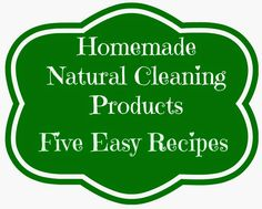 Green and Glassie: Homemade Natural Spring Cleaning Product Recipes