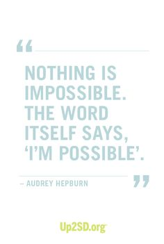 Nothing is impossible. #Inspiration