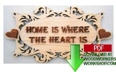 48-SLDK108 - Home Is Where The Heart Is Plaque Downloadable Scrollsaw Pattern PDF