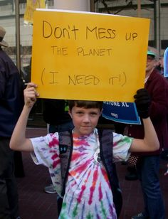 Dont mess up the planet