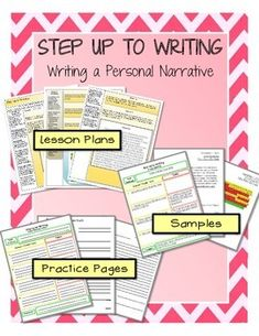 This Personal Narrative Step up to Writing packet includes:- Lesson Plans- Step up to Writing Packet for students - Samples- Writer's Workshop TipsGreat for Common Core!!!The Step up to Writing Packet for students includes a class practice T-chart, independent T-chart, rough draft page, and final copy page.