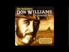 """I Believe in You"" by Don Williams (1980)"