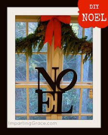 Imparting Grace: NOËL sign inspired by Pottery Barn
