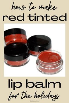 Make this holiday red DIY tinted lip balm recipe for your holiday makeup looks or to give as DIY holiday gifts or stocking stuffers this Christmas season. A moisturizing lip balm recipe with shimmer that glides onto lips and looks natural. Get the perfect lipstick color for your holiday beauty looks this winter. A tinted lip gloss recipe for color and shine for your clean beauty makeup routine this holiday season. Natural makeup DIY ideas to craft for homemade gifts for the holidays. #diylipbalm