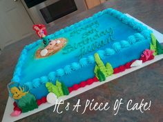Little Mermaid Sheet cake https://www.facebook.com/ItsAPieceofCakeWV