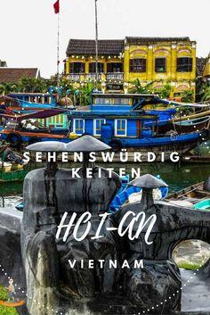 Sehenswürdigkeiten in Hoi-An, Vietnam   http://www.genussbummler.de #vietnam #reiseblog #travelblog #asia
