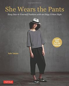 She Wears the Pants: Easy Sew-it-Yourself Fashion with an... https://www.amazon.com/dp/4805313269/ref=cm_sw_r_pi_dp_x_qWL9ybXRPZ04W